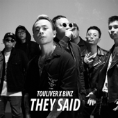 They Said (feat. Touliver) - Binz