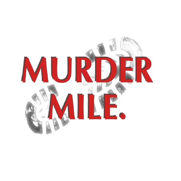 Murder Mile - UK True-Crime