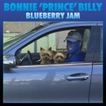 "Bonnie ""Prince"" Billy - Blueberry Jam"