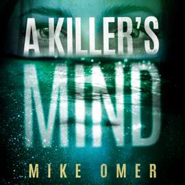 A Killer's Mind (Unabridged) audiobook