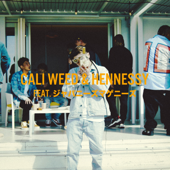 Cali Weed&Hennessy (feat. ジャパニーズマゲニーズ)