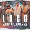Justin Quiles, Chimbala & Zion & Lennox - Loco artwork