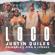 Justin Quiles, Chimbala & Zion & Lennox - Loco