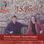 Rachel Podger & Trevor Pinnock - Sonata No. 5 In F Minor, BWV 1018