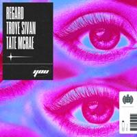 Regard, Troye Sivan & Tate McRae - You - Single