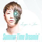 Summer Time Dreamin'