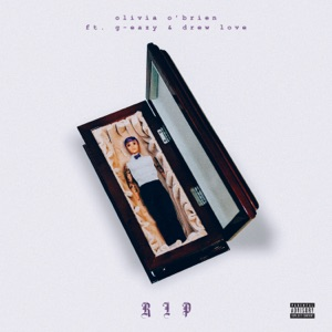 RIP (feat. G-Eazy & Drew Love) - Single Mp3 Download