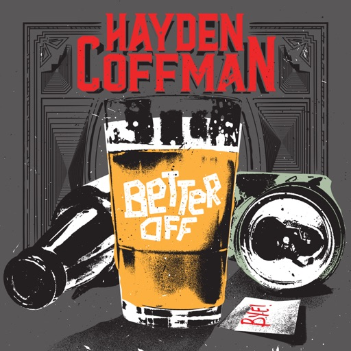 Art for Better Off by Hayden Coffman