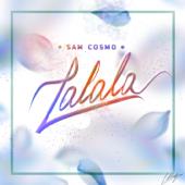 Lalala - Sam Cosmo