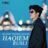 Haqiem Rusli - Selamat Tinggal Sayang artwork