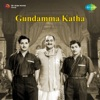 Gundamma Katha Original Motion Picture Soundtrack