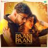 Paani Paani - Badshah & Aastha Gill mp3