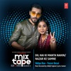 Dil Hai Ki Manta Nahin Nazar Ke Samne From T Series Mixtape Rewind Season 3 Single