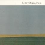 Duster - Echo, Bravo