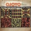 Ojoyo Plays Safrojazz feat Morris Goldberg Chris Botti Bakithi Kumalo Anton Fig Tony Cedras Cyro Baptista