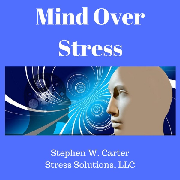 Mind Over Stress