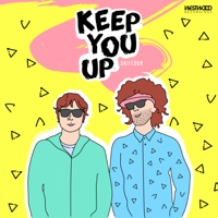 Keep You Up - SKIITOUR - RAY BLACK