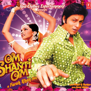 Om Shanti Om (Original Motion Picture Soundtrack) - Vishal & Shekhar