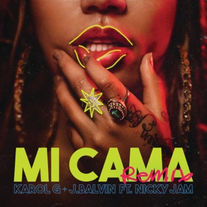 Mi Cama (Remix) [feat. Nicky Jam] - Single Mp3 Download
