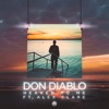 Don Diablo - Heaven to Me (feat. Alex Clare)