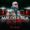 Ala Jaza - Maldita Sea la Hora artwork