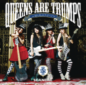Queens Are Trumps - Kirihudawa Queen - SCANDAL Cover Art