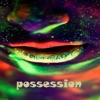 Possession (feat. M. Caroselli) - Single ジャケット写真