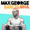 Max George - Barcelona artwork