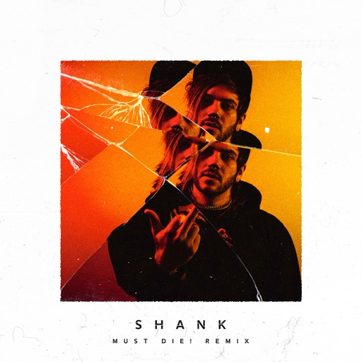 Shank (Must Die! Remix) - Single by Trampa & Space Laces