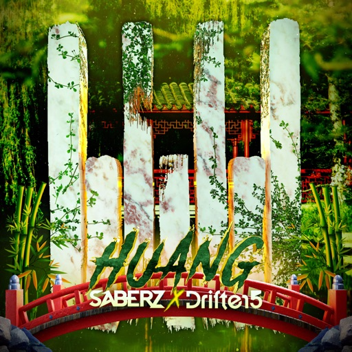 Huang - Single by SaberZ & Drifter5