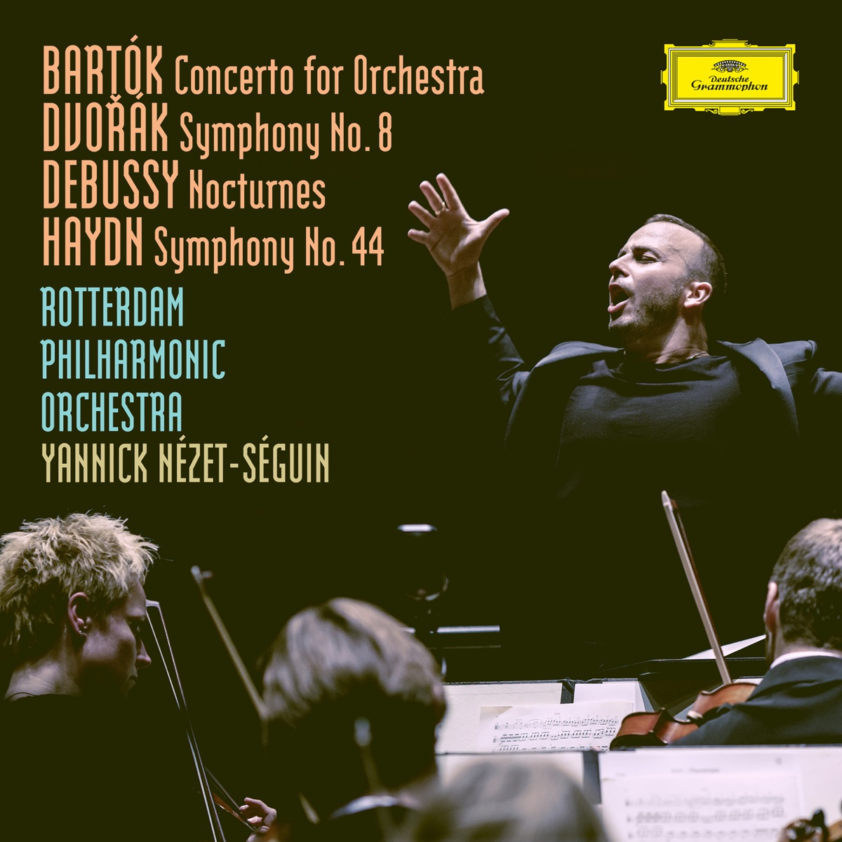 Bartók Concerto For Orchestra BB 123 Sz116  Dvorák Symphony No 8 in G Major Op 88 B163  Debussy Nocturnes L 91  Haydn Symphony No 44 in E Minor HobI44 -Mourning Rotterdam Philharmonic Orchestra Yannick Nézet-Séguin  Collegium Vocale Gent CD cover