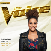 Merry Go 'Round (The Voice Performance) - Spensha Baker