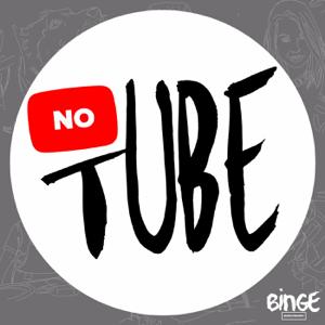 NoTube podcast