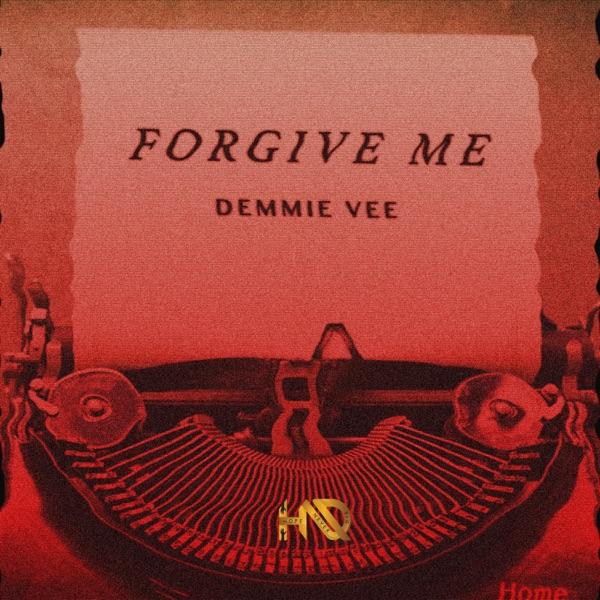 Forgive Me - Single