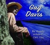 Guy Davis - Got Your Letter in My Pocket