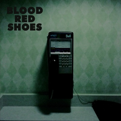 Call Me Up Victoria - Single - Blood Red Shoes