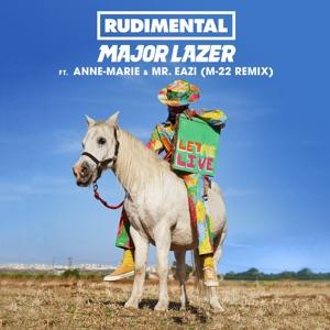 Let Me Live (feat. Anne-Marie & Mr Eazi) [M - 22 Remix] - Single Mp3 Download