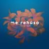 Danny Ocean - Me Rehúso artwork