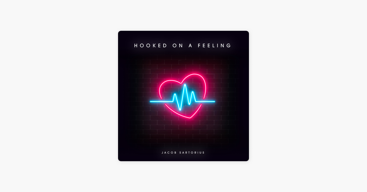 hooked on a feeling download jacob sartorius