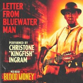 "CHRISTONE ""KINGFISH"" INGRAM - Letter from Bluewater Man"