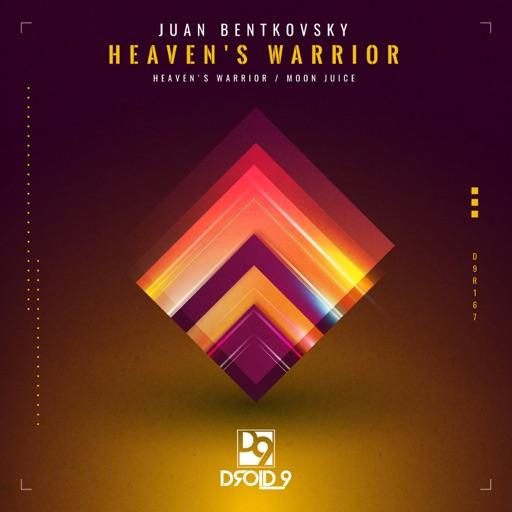 Heaven's Warrior - Single by Juan Bentkovsky
