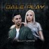 Bulla & Limayre - Dale Play