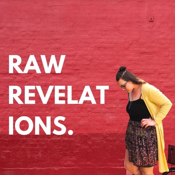 Raw Revelations