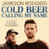 Cold Beer Calling My Name feat Luke Combs - Jameson Rodgers mp3