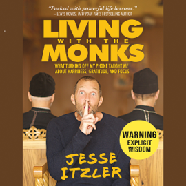 Living with the Monks (Unabridged) audiobook