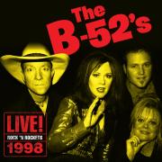 Live! Rock 'N' Rocket 1998 - The B-52's
