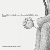 Seguridad Social, Esteban Hirschfeld, El Gavilán - Solo en busca de un lugar - Homenaje a Los Estómagos