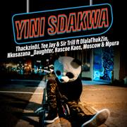 EUROPESE OMROEP | Yini Sdakwa (feat. Dlala Thukzin, Nkosazana_Daughter, Rascoe Kaos, Moscow & Mpura) - ThackzinDJ, Tee Jay & Sir Trill
