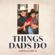 Things Dads Do - Thomas Rhett