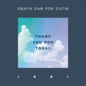 Thank You for Today - Death Cab for Cutie Cover Art